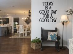 Positive Affirmations  in A New Home and a Fresh Beginning. It IS agood day for agood day!!