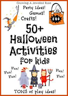 50+ Halloween activities for kids with party ideas. I like the boo bath for next year, and the boo bowling, pumpkin mini-golf, three-legged monster race, and pin the nose on the jack o lantern for parties