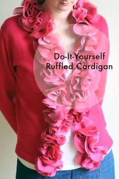 diy ruffles | DIY Ruffled Cardigan - Mighty Girl | DIY Fashion Textiles