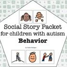 This is a collection of 6 social stories about common behavior problems. The stories included are:- Personal Space- Keeping Your Hands to Yoursel...