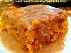 Two Ingredient Pumpkin Cake with Apple Cider Glaze