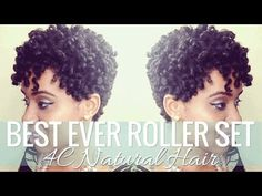 I've Seen 4C Hair Being Styled Before, But This Roller Set On Short 4C Natural Hair Tutorial Looks Amazing. I'm.... Wow!