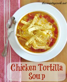 I love tortilla soup and this recipe was really good! Cooking the chicken in the crock pot makes ALL the difference.  The Country Cook: Crock Pot Chicken Tortilla Soup
