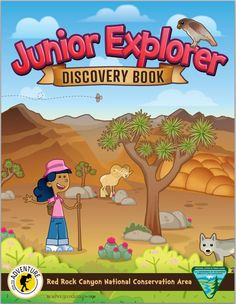 Junior Explorer Discovery Book: Red Rock Canyon National Conservation Area, Nevada.  28 page color interactive booklet about the Conservation Area and the Mojave Desert.