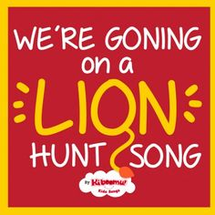 We're Going on a Lion Hunt Song Lyrics and Interactive Play from Kiboomu