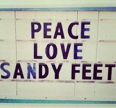 peace love sandy feet