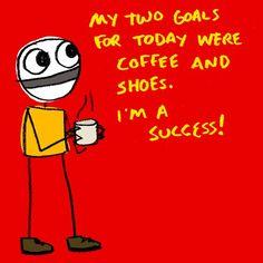 shoes, laugh, funni, coffee, humor, smile, quot, success, goal