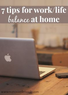 7 Tips for Work/Life Balance at Home - OMG-do I need this!