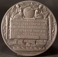 Columbus Medal presented to the American Historical Association at the 1892 World's Fair. See article for more details: http://www.historians.org/publications-and-directories/perspectives-on-history/september-2004/an-etching-for-the-aha