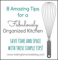 8 Kitchen Organization and Storage Tips for a fabulously organized kitchen!