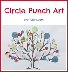 Circle Punch Art from Craftulate