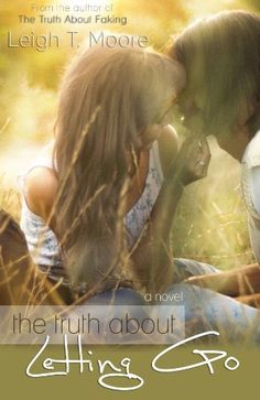 The Truth About Letting Go by Leigh Talbert Moore, http://www.amazon.com/dp/B00BHRY07Y/ref=cm_sw_r_pi_dp_Kdfjrb1EGKCT9