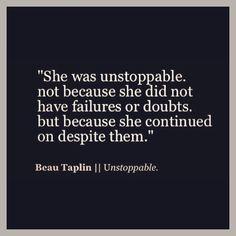 Beau Taplin || Unstoppable