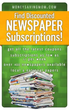 Discounted Newspapers: Get a subscription to your local paper for low as $1/week!