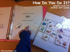 How Do you Do It? Adapted book to work on sequencing! theautismhelper.com