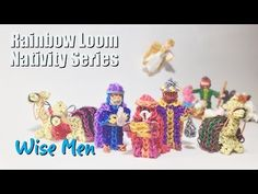 Rainbow Loom Nativity Series: Wise Men - YouTube