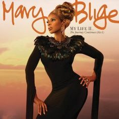 My Life II by Mary J. Blige