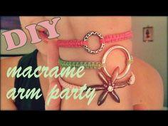 DIY ♥ Adjustable Macrame Arm Party Bracelets! ♥