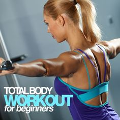 Are you ready to get in shape but not quite sure where to begin?  Start with this Total Body Workout for Beginners!  #totalbody #workout #beginners