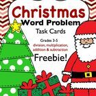 Christmas Word Problem Task Cards FREEBIE  There are 16 task cards included in this freebie. Students will need to determine the best operation to ...