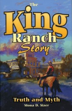 The King Ranch: Truth and Myth: A History of the Greatest Ranch in Texas - A good book to explain what life is like on a Texas ranch. Students would be interested in reading this because the King Ranch is still in operation today.