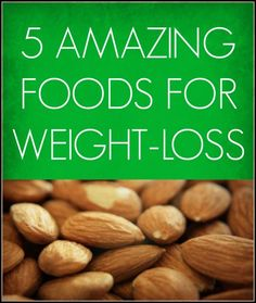 These five foods and weight-loss go in hand-in-hand! They also carry many health benefits.