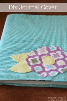 Diy Journal Cover... so cute and easy!  Great for the kids to make for Summer!  www.clubchicacircle.com