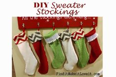 DIY Stockings from Thrift Store sweater!  6 stockings for about $20!