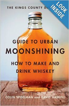 Buy him The Kings County Distillery Guide to Urban Moonshining.