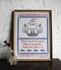 "Vintage Nautical Sailor Embroidery Cross Stitch Wall Hanging Framed Art ""Don't Wait for your Ship to Come In, Swim out After It"""