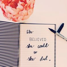 """chronicbookaholic:  """"She believed she could, so she did."""""""