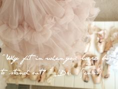 hello lovely, blog, hellolovelystudio.com, inspiration, encouragement, creativity, Paris, quote, tutu, pink, ballet, pointe shoes, suess