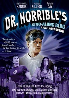 Dr. Horrible's Sing-Along Blog. Love it!!