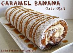 Caramel Banana Cake Roll Recipe!