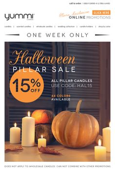 Halloween Pillar Sale - 15% OFF All Pillar Candles! Use promo code: HAL15 at checkout.  Expires October 17th 2014