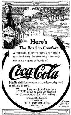 """Coca-Cola """"The Road to Comfort"""" Leads to Coca-Cola Ad, Early 1910's"""