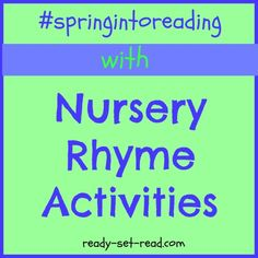 Nursery Rhyme Activities for Spring Series at Ready-Set-Read