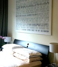 sweet sentiments printed on canvas. makes for the perfect ''headboard''
