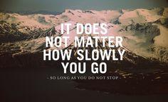 So Long As You Do Not Stop