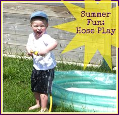Summer Fun: Hose Play from Creative Playhouse
