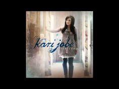 Love Came Down - Kari Jobe - Where I Find You