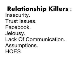 Hoes and Facebook... Truer words were never spoken... The real relationship killers