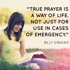 True prayer is a way of life. It's having a relationship with Jesus Christ and having a 2 way conversation. It's about giving thanks, listening, being quiet and being grateful and not praying selfishly. It's about loving God's people so much that you know that praying for them IS the very best thing you can ever really do for them.