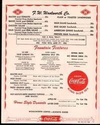 F. W. Woolworth's counter menu..love those prices!