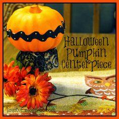 Stuff-n-Such By Lisa: Halloween Pumpkin Centerpiece