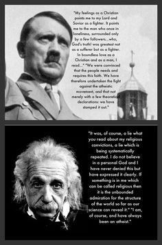 Now stop saying that Hitler was an atheist and Einstein was a Christian.