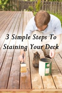 3 Simple steps to staining your own deck