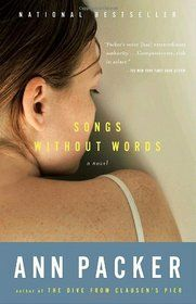 Songs Without Words Vintage Contemporaries, Ann Packer. (Paperback 0375727175) Used Book available for Swap