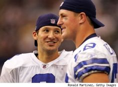 Tony Romo and Jason Witten I love both of you!