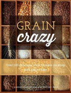 Grain Crazy: Making Your Recipes Healthier: Substituting Fats in Cooking